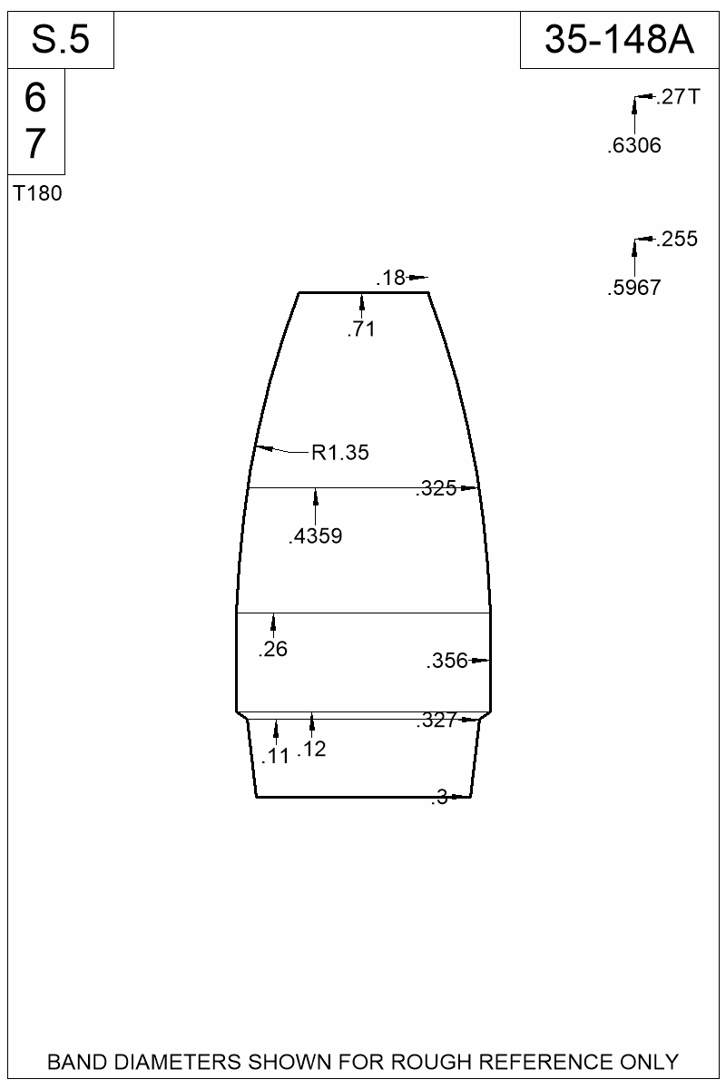 Dimensioned view of bullet 35-148A.